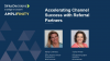 Accelerating Channel Success with Referral Partners