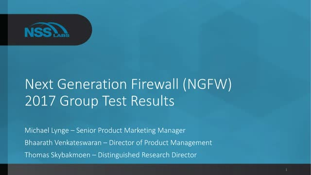 Next Generation Firewalls (NGFW) – 2017 Group Test Results