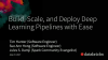 Build, Scale, and Deploy Deep Learning Pipelines with Ease