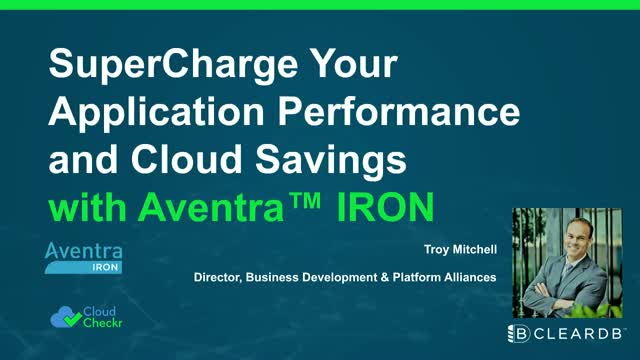 Supercharge Your Application Performance and Cloud Savings With Aventra IRON