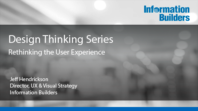 Design Thinking Series - Rethinking the User Experience