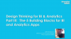 Design Thinking Series: The 5 Building Blocks for BI and Analytics Apps