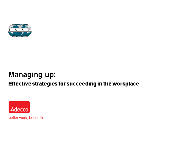 Managing Up: Effective Strategies for Succeeding in the Workplace