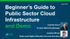 Beginner's Guide to Public Sector Cloud Infrastructure