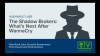 The Shadow Brokers: How to Prepare for What's Next After WannaCry