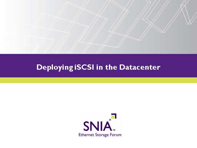 Everything you need to know to deploy iSCSI in your datacenter