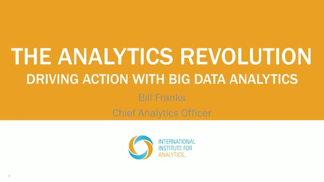 The Analytics Revolution - Driving Action with Big Data Analytics
