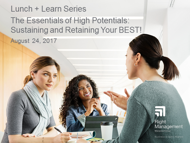 The Essentials of High Potentials: Sustaining and Retaining Your BEST!