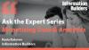 Ask the Expert Series: Monetizing Data & Analytics
