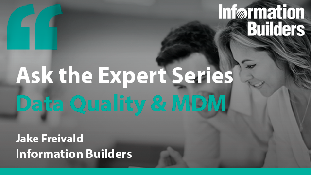 Ask the Expert Series: Data Quality & MDM