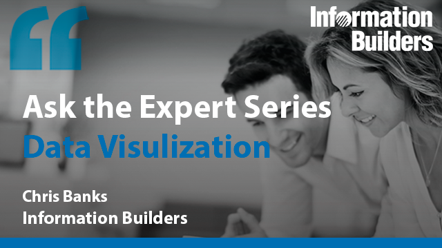 Ask the Expert Series:  Data Visualization
