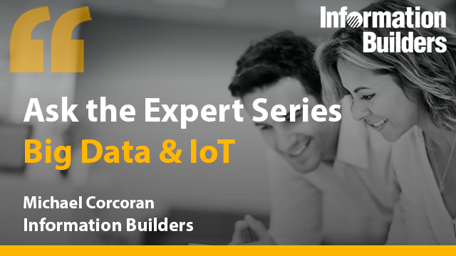 Ask the Expert Series: Analytics Strategies for Big Data and IoT