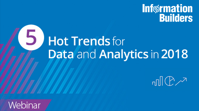 5 Hot Trends for Data and Analytics in 2018