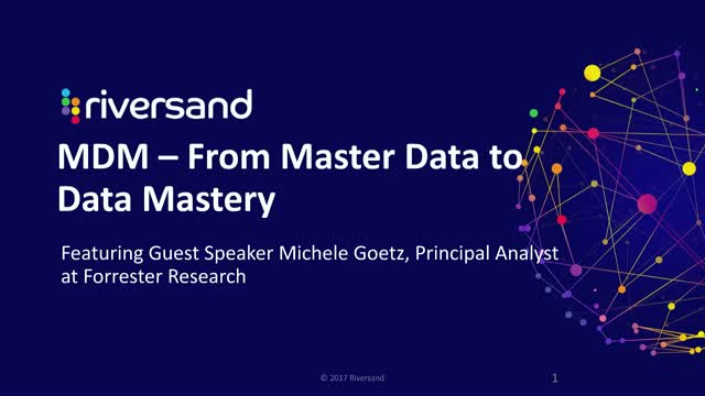Webinar: MDM – From Master Data to Data Mastery