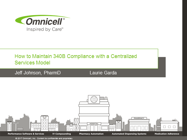 How to Maintain 340B Compliance with a Centralized Services Model