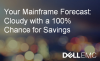 Your Mainframe Storage Forecast: Cloudy with a 100% Chance for Savings