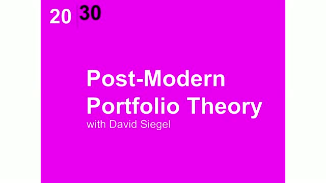 Post-Modern Porfolio Theory with David Siegel