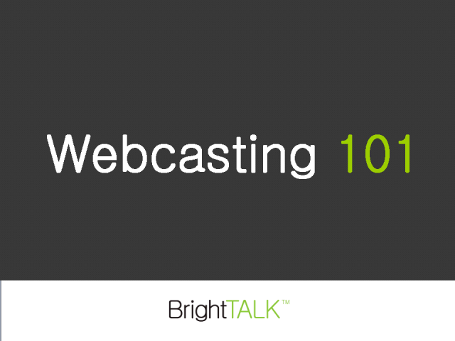 How to implement a proven webcasting strategy