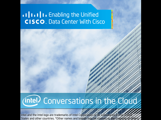 Conversations in the Cloud: The Unified Data Center by Cisco