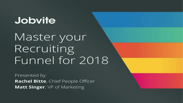 Strategic Recruiting 101: Master Your Recruiting Funnel in 2018