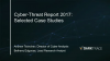 Cyber-Threat Report 2017 - Selected Case Studies from Darktrace
