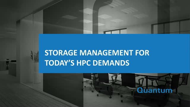 Storage Management for Today's HPC Demands