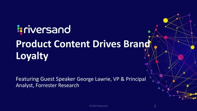 Webinar: Product Content Drives Brand Loyalty