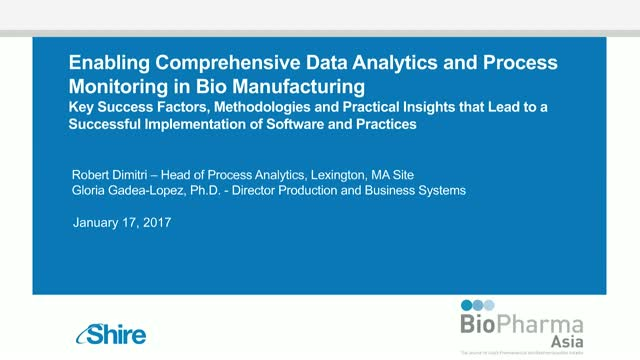 Enabling comprehensive data analytics and process monitoring in Biomanufacturing