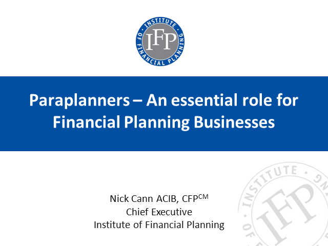 Paraplanners: An Essential Role for Financial Planning Businesses