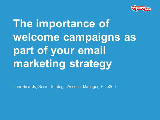 The importance of welcome campaigns as part of your email strategy
