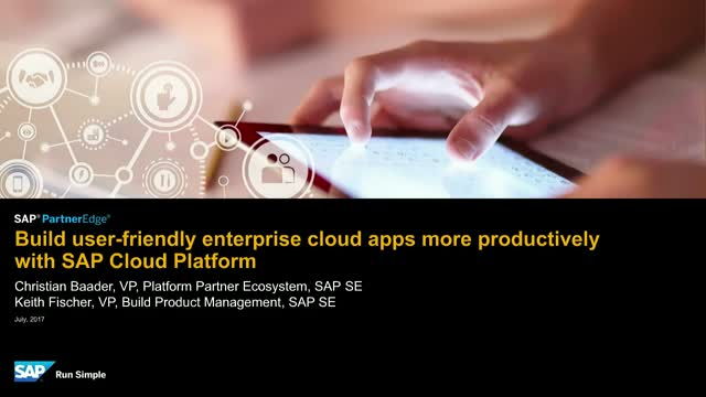 Build user-friendly cloud apps more productively with SAP Cloud Platform