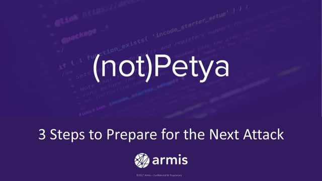 NotPetya - 3 Steps to Prepare for the Next Ransomware Attack