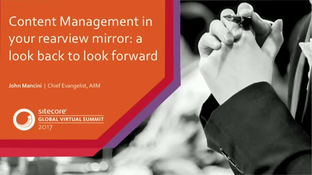 Content Management in your rearview mirror: a look back to look forward