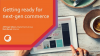 Getting Ready for Next-Generation Commerce