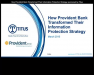 How Provident Bank Transformed Their IP Strategy