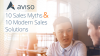 10 Sales Myths & 10 Modern Sales Solutions