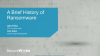 A Brief History of Ransomware