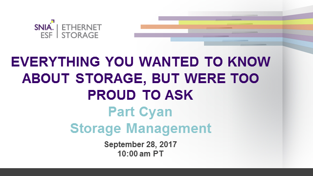 Everything You Wanted to Know About Storage - Cyan: Storage Management