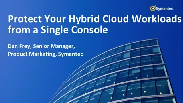 Protect Your Hybrid Cloud Workloads from a Single Console