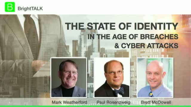 The State of Identity in the Age of Breaches & Cyber Attacks