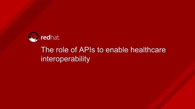 The Role of APIs to enable Healthcare interoperability