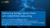 Optimizing Storage Spaces Direct with SMB3 RDMA Networking