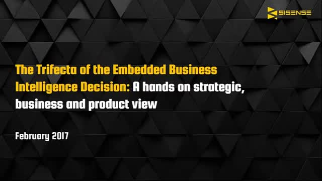 The Trifecta of the Embedded Business Intelligence Decision