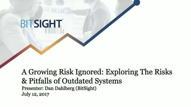 A Growing Risk Ignored: Exploring the Risks & Pitfalls of Outdated Systems