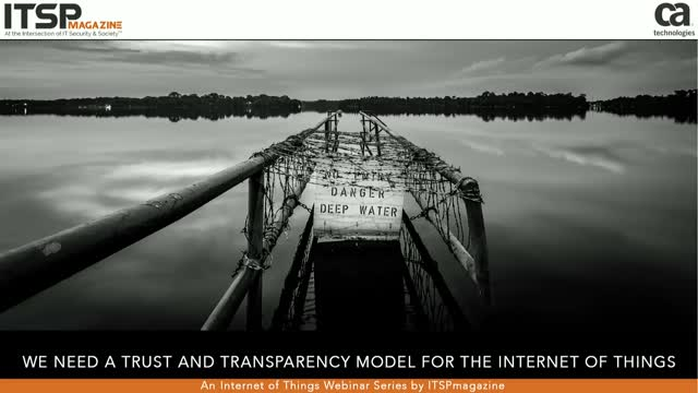 We Need a Trust and Transparency Model for The Internet of Things