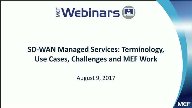SD-WAN Managed Services: Terminology, Use Cases, Challenges and MEF Work