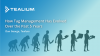 How Tag Management Has Evolved Over The Past 5 Years