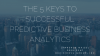 The 5 Keys to Successful Predictive Business Analytics