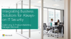 Integrating Business Solutions for Always-on IT Security