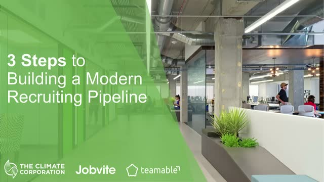 3 Steps to Building a Modern Recruiting Pipeline